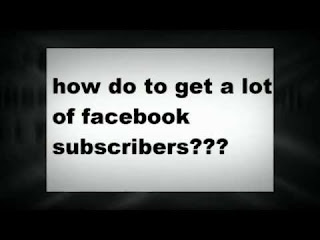 Creative Ways To Increase Your Facebook Subscribers