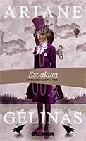Escalana (Les Villages Assoupis #1) d'Ariane Gélinas