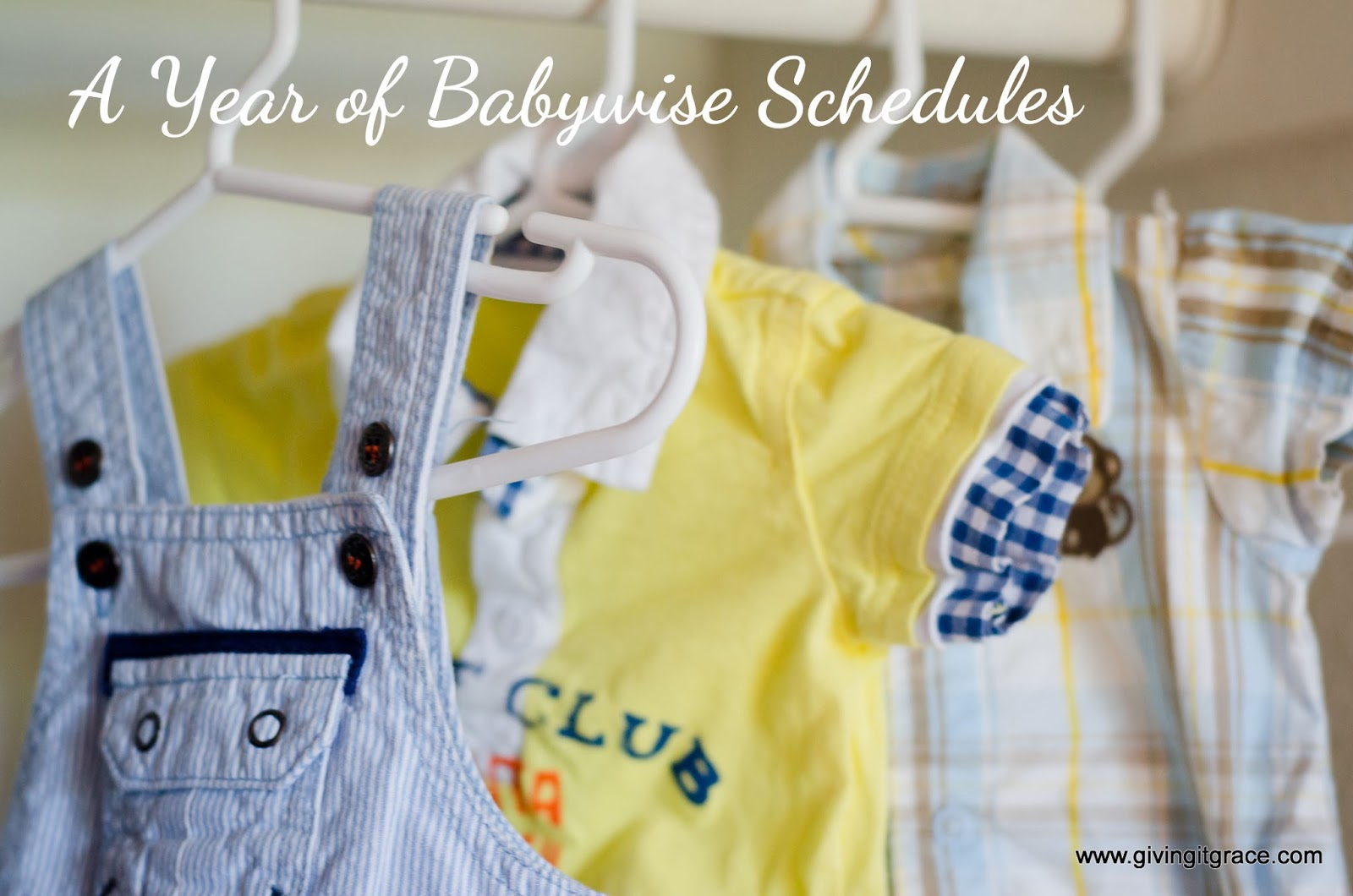 Giving It Grace A Year Of Babywise Schedules