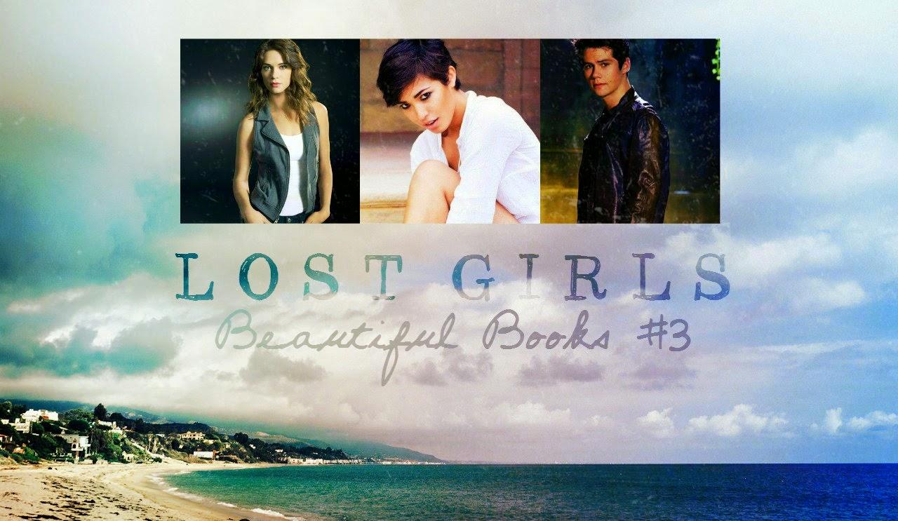 Lost Girls & The Saga of Impending Rewrites: Beautiful Books #3