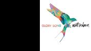 Matt Redman: Glory Song