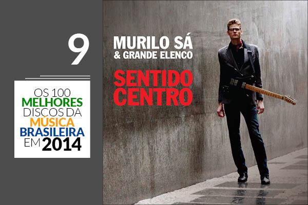 Murilo Sá & Grande Elenco - Sentido Centro