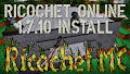 HOW TO INSTALL<br>Ricochet Online Modpack [<b>1.7.10</b>]<br>▽