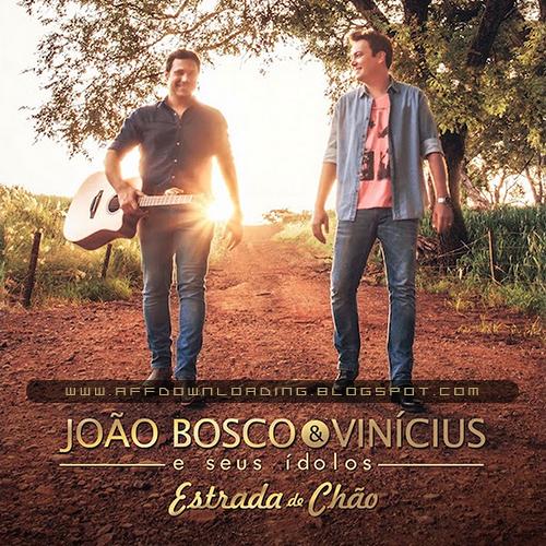 Baixar – CD João Bosco & Vinicius – Estrada De Chão