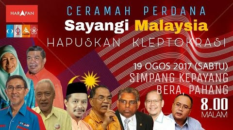 SAYANGI MALAYSIA, HAPUSKAN KLEPTOKRASI