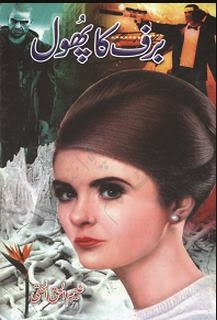 Free download Barf ka phool novel by Aleem Ul Haq Haqi pdf, Online reading.