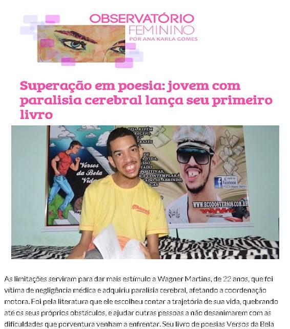 Entrevista publicada no site Observatório Feminino, livro Versos da Bela Vida, autor Wagner Martins