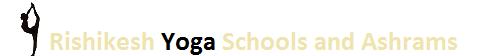 Rishikesh Yoga Schools and Ashrams