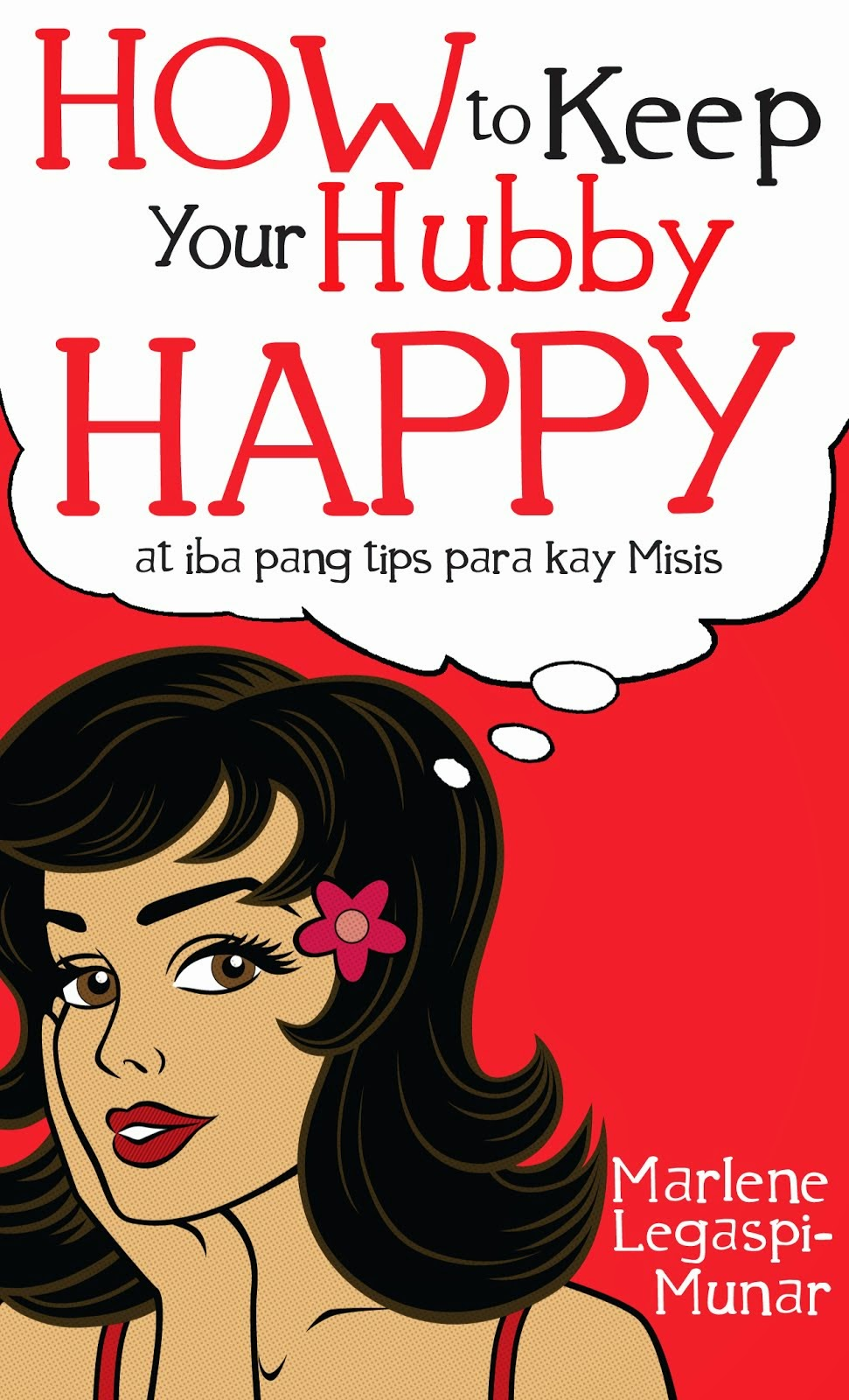 How to Keep Your Hubby Happy at Iba pang Tips para kay Misis
