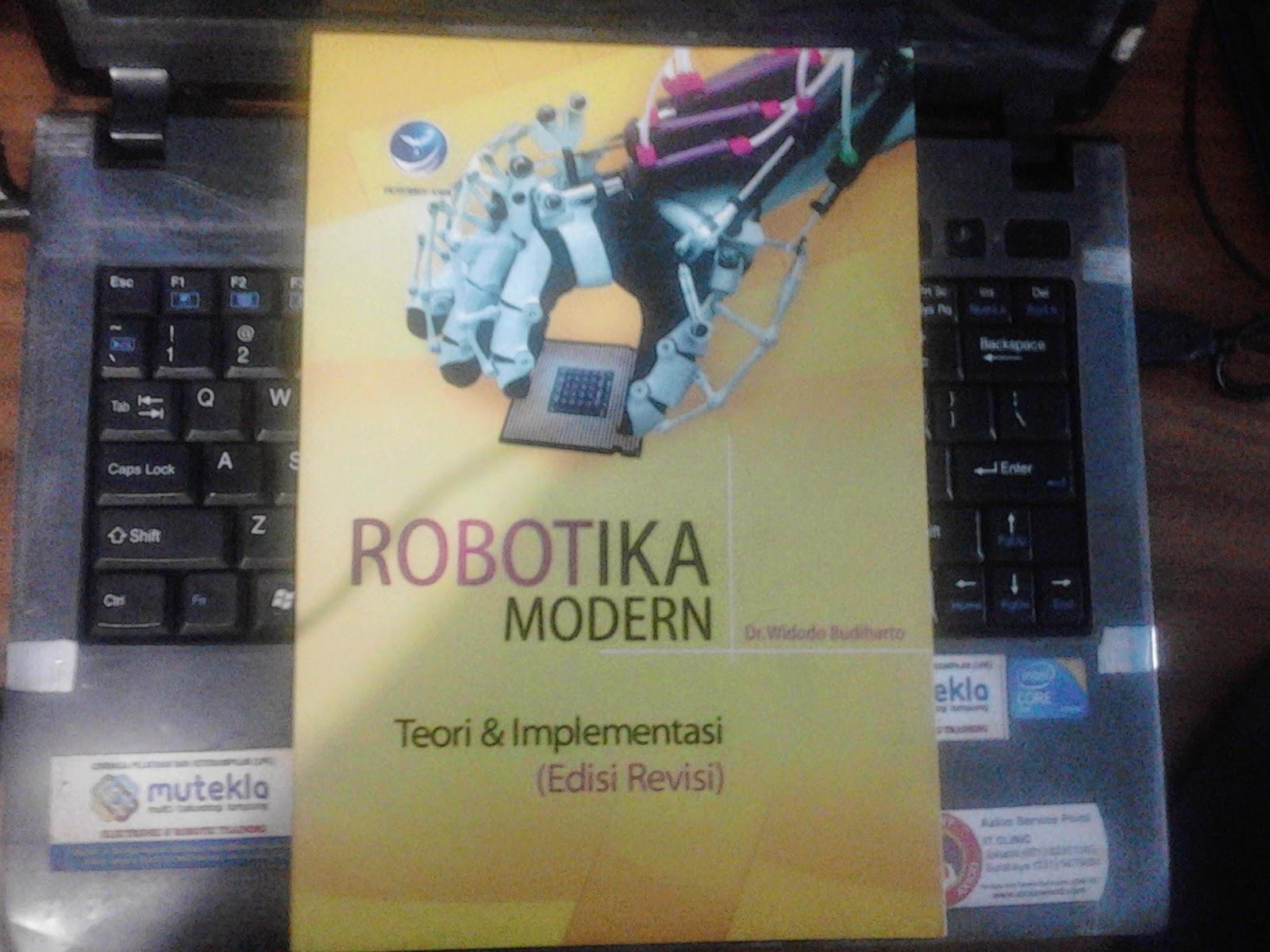 Buku Robotika Modern Teori dan Implementasi (Edisi Revisi)