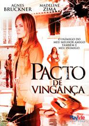 Pacto de Vingança – Dublado e Legendado – 2012