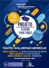 Teatro Para Todos - Maio 2018