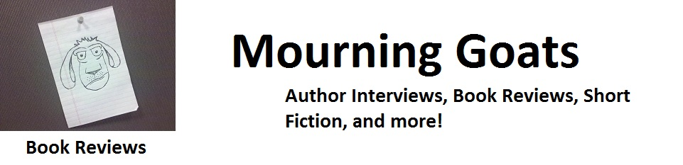 Mourning Goats Book Reviews