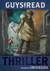 Guys Read: Thriller edited by Jon Scieszka