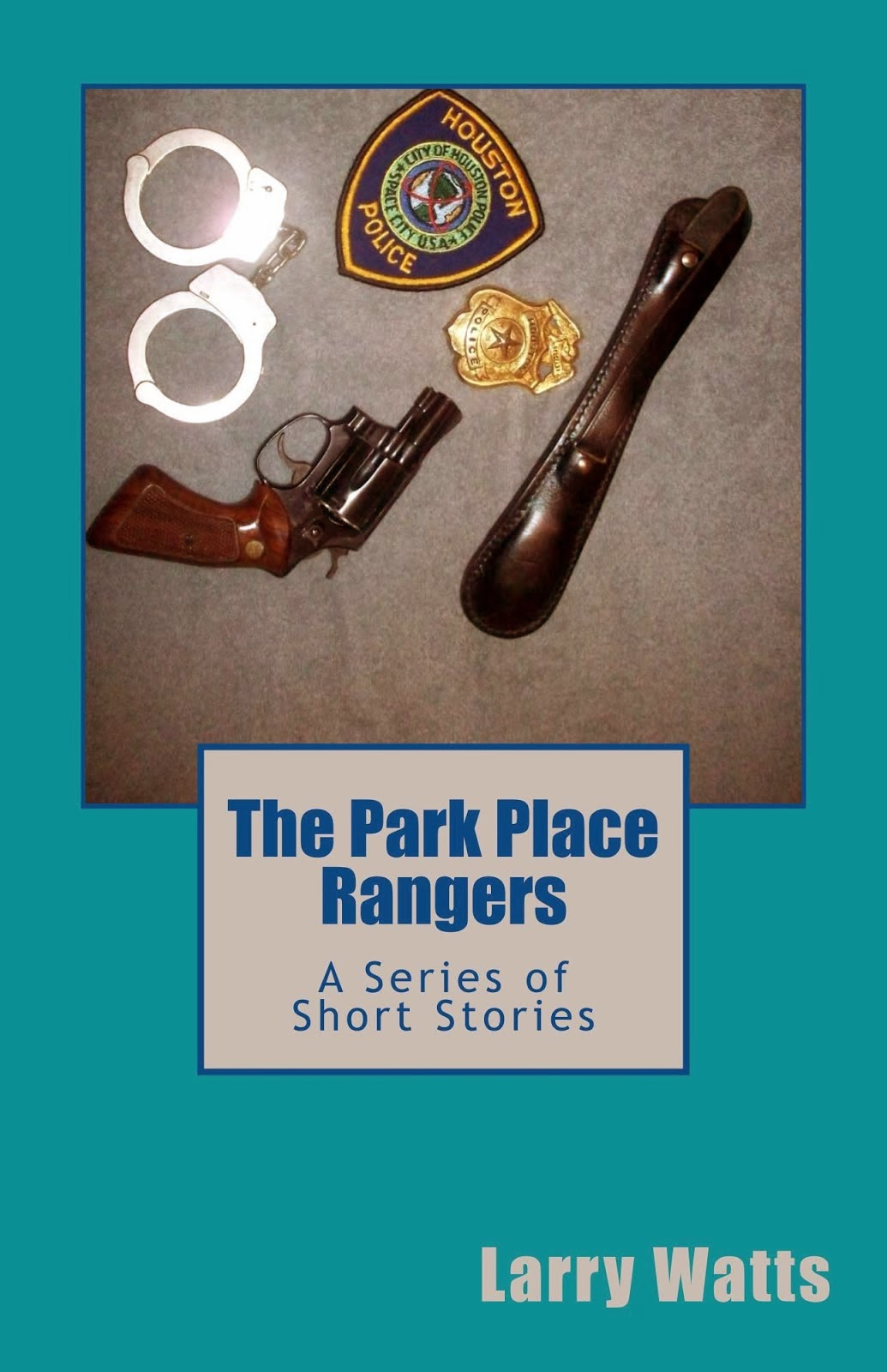 The Park Place Rangers A Series of Short Stories