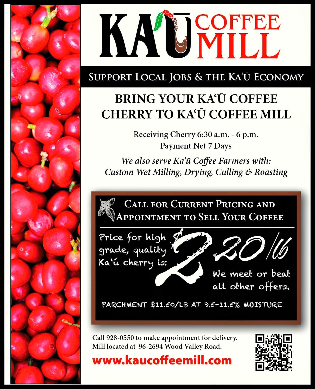 the ka calendar news briefs hawai i island support our sponsors at pahalaplantationcottages com and kaucoffeemill com ka`u coffee mill is open seven days a week
