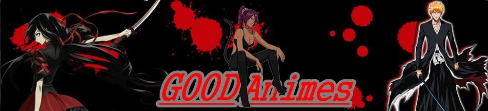 Good animes