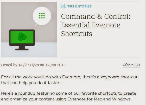 https://blog.evernote.com/blog/2015/01/12/command-control-essential-evernote-shortcuts/?utm_source=silverpop&utm_medium=email&utm_campaign=011615_en_newsletter_en_usca