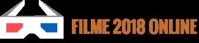 Filme 2018 online gratis subtitrate in romana, filme noi HD