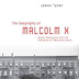 The Geography of Malcolm X: Black Radicalism and the Remaking of American Space by James Tyner