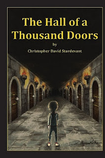 hall of a thousand doors, christopher david sturdevant, fractured fairytale, new fairytale, fairytale adventure, children's adventure book, sorcerer kids book