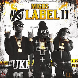 "MIGOS ""No Label 2."" Presented by QC Music. Follow @MigosATL"