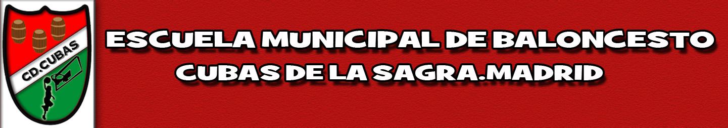 ESCUELA MUNICIPAL DE BALONCESTO DE CUBAS DE LA SAGRA. MADRID