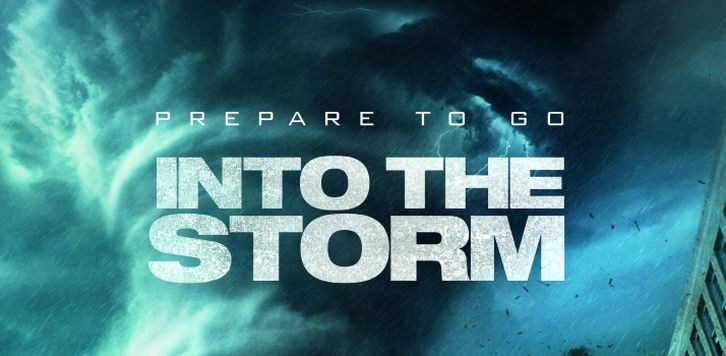 MOVIES: Into the Storm - Trailers , Poster and Press Release