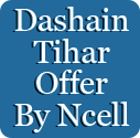 Dashain Tihar Offer By Ncell