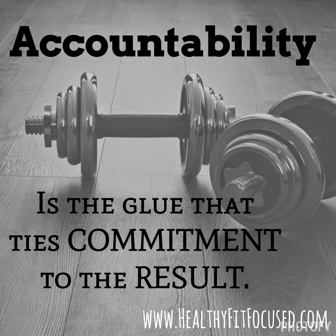 accountability, New Year New You Health and Fitness Challenge, Commit to yourself and getting healthy this new year, 2015 goals, www.HealthyFitFocused.com