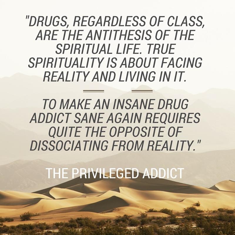 Drugs Antithesis of Spiritual Life