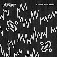Chemical Brothers - Born In The Echoes album