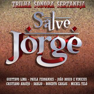 Trilha Sonora Sertaneja Salve Jorge 2012