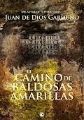 EL CAMINO DE BALDOSAS AMARILLAS