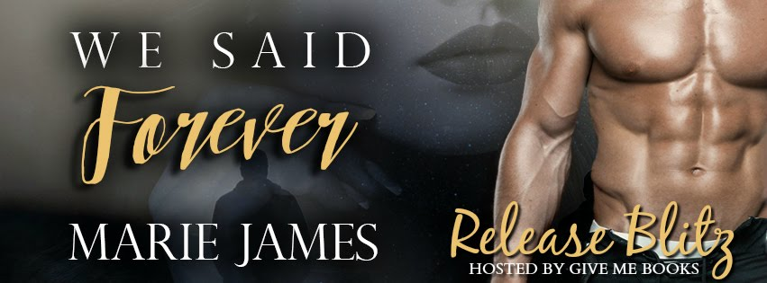 We Said Forever Release Blitz