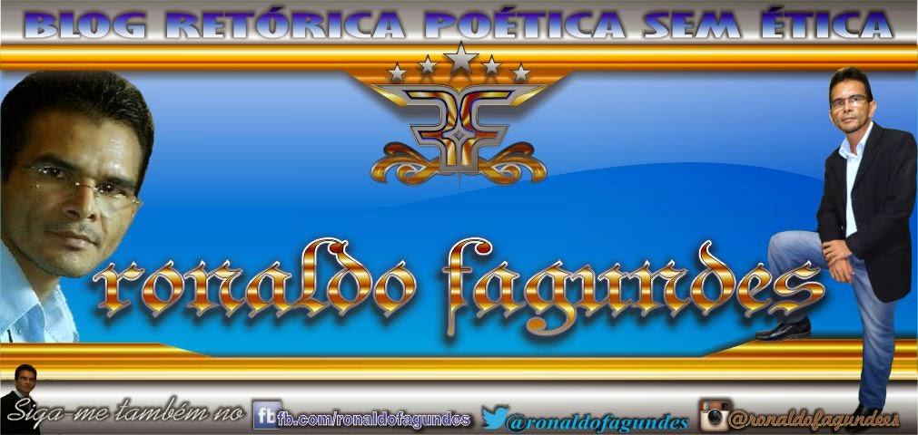 BLOG BARCARENA - RETÓRICA POETICA SEM ÉTICA - rOn@Ldº fagundES