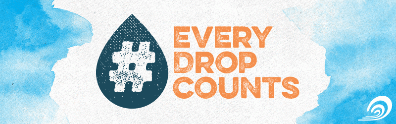 Surfrider Foundation, Every Drop Counts, Save The Planet