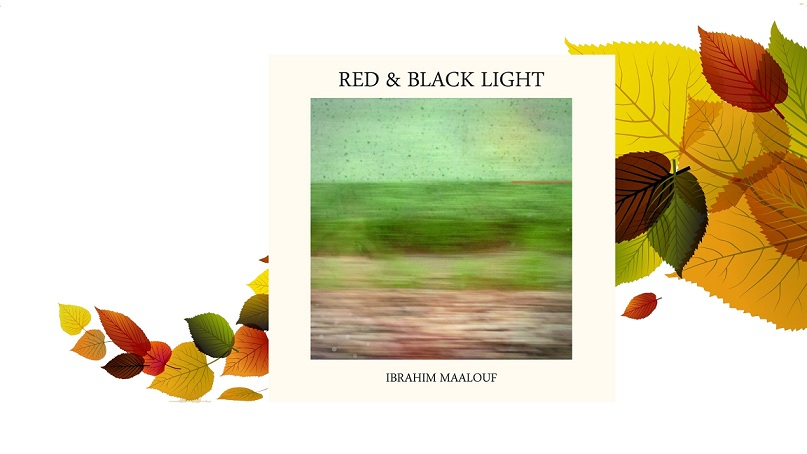Ibrahim Maalouf, red and  black light, album, critique, sélection, mi'ster productions, 2015