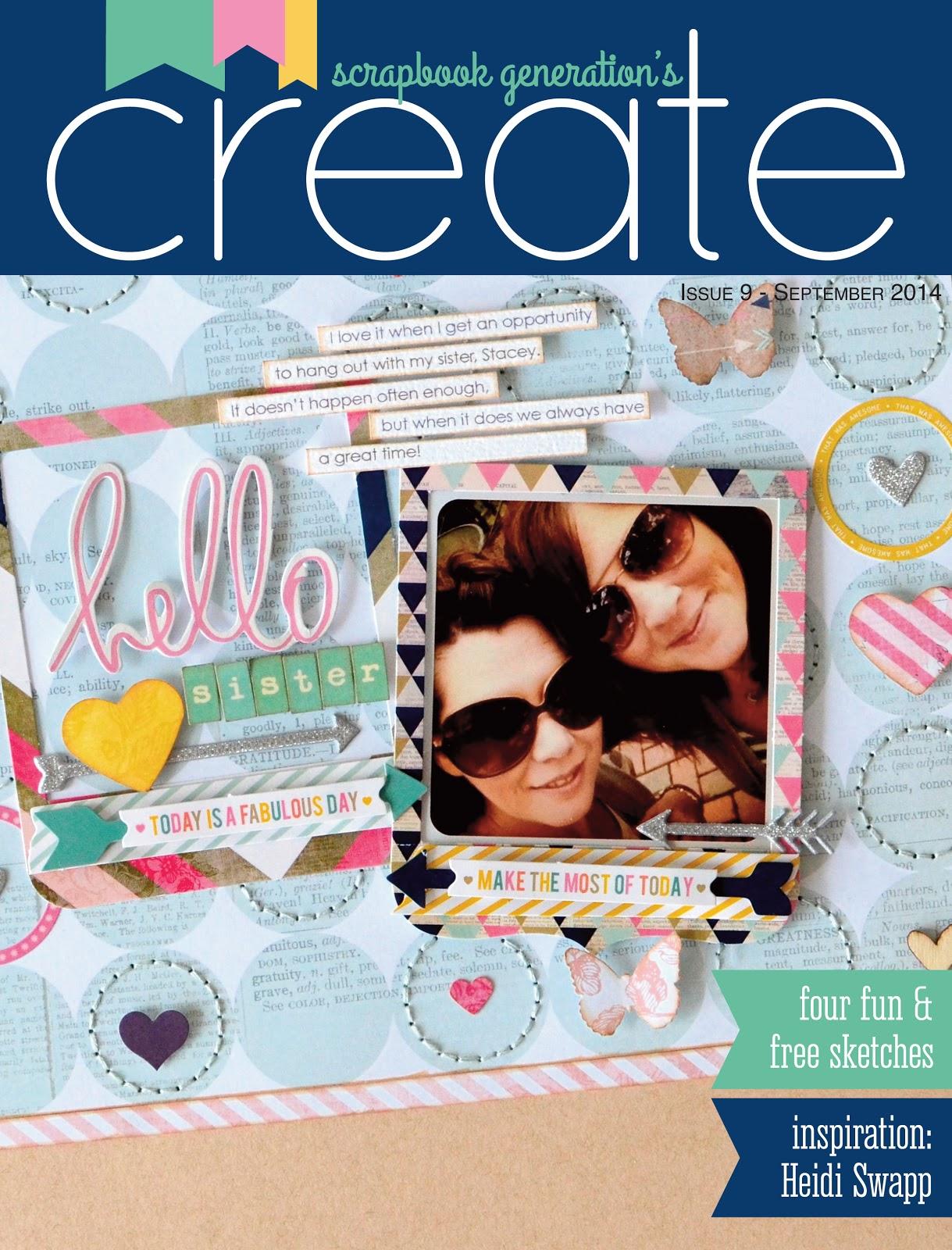 Scrapbook Generations Create FREE Digital Magazine Issue 9 Featuring Heidi Swapp @heidiswapp @createbysg #heidiswapp #hsSeptemberSkies #scrapbookgenerations