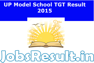 UP Model School TGT Result 2015