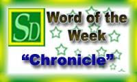 Word of the week - Chronicle