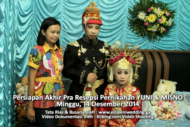Video Dokumentasi : Persiapan Akhir Sebelum Resepsi Pernikahan YUNI & MISNO