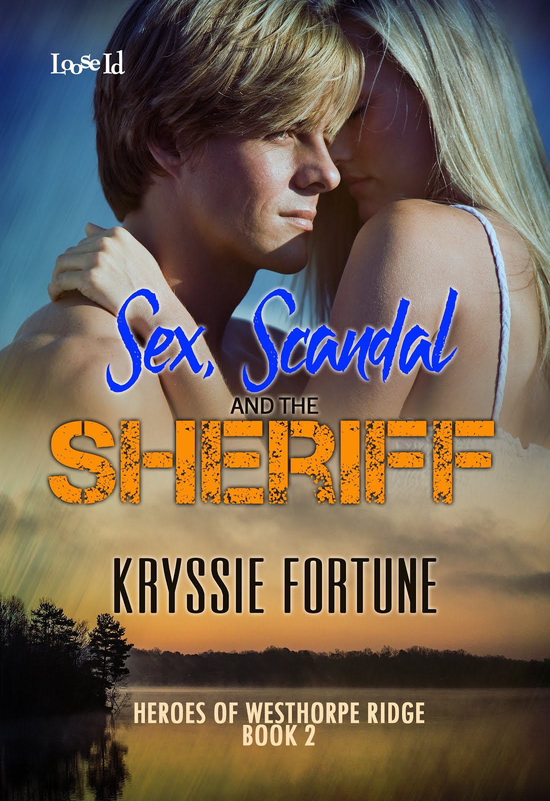 Sex, Scandal and the Sheriff