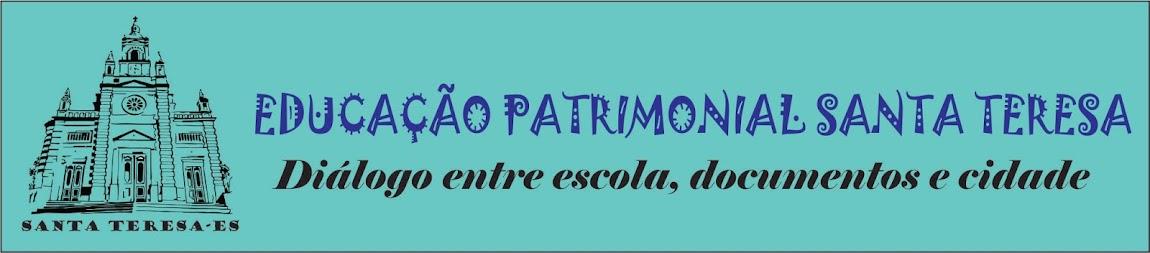 Projeto Educação Patrimonial Santa Teresa-ES