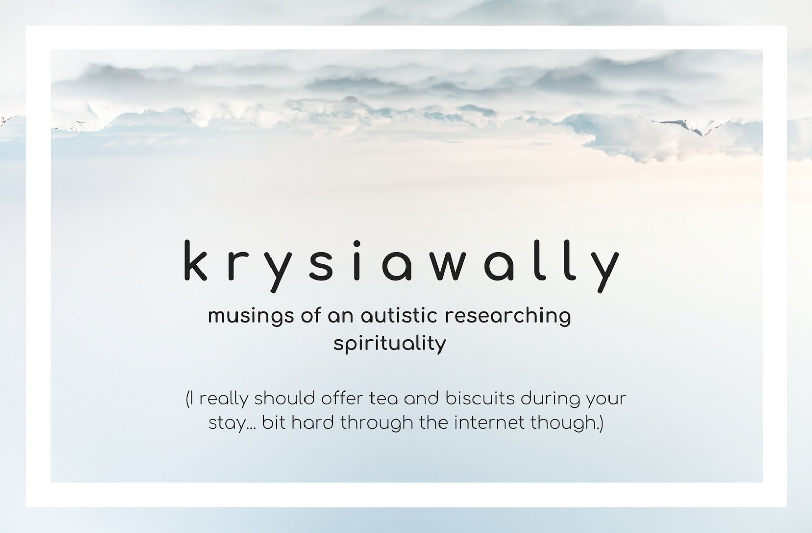 krysiawally: musings of an autistic researching spirituality