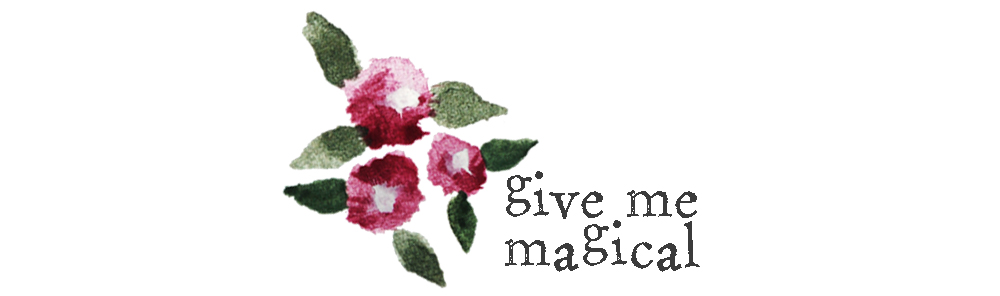 Give Me Magical
