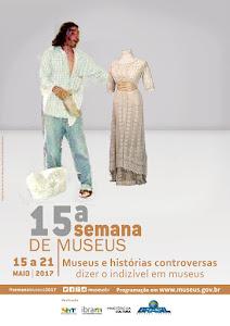 15ª SEMANA NACIONAL DE MUSEUS   Museus e paisagens culturais