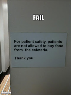 hospital safety funny sign patients not allowed to buy food from cafeteria