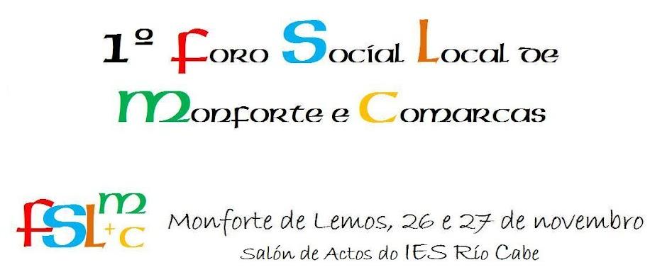 FORO SOCIAL LOCAL DE MONFORTE E COMARCAS