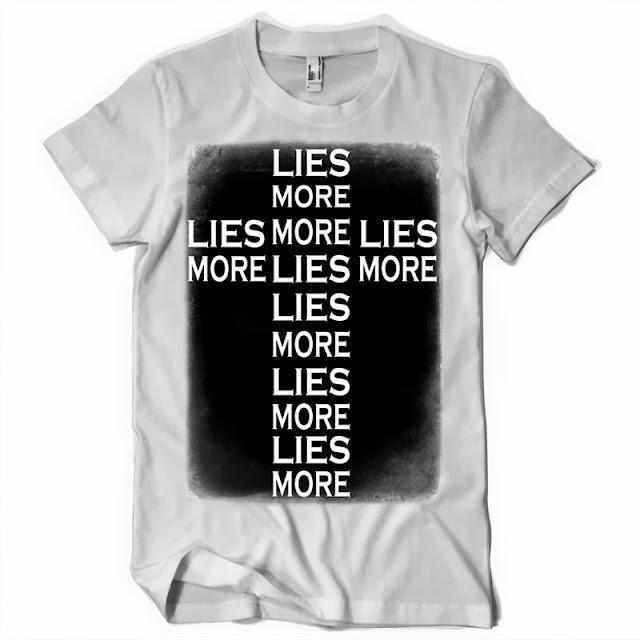 More Lies TShirt